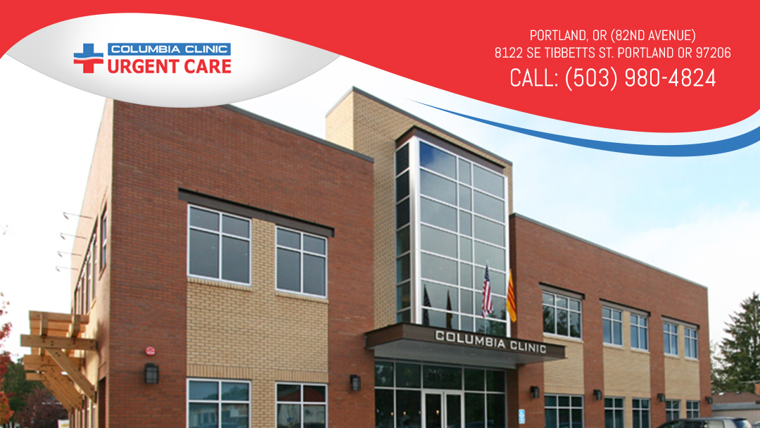 Columbia Clinic Urgent Care - Portland (82nd Ave), OR | 8122 SE Tibbetts St, Portland, OR, 97206 | +1 (503) 980-4824