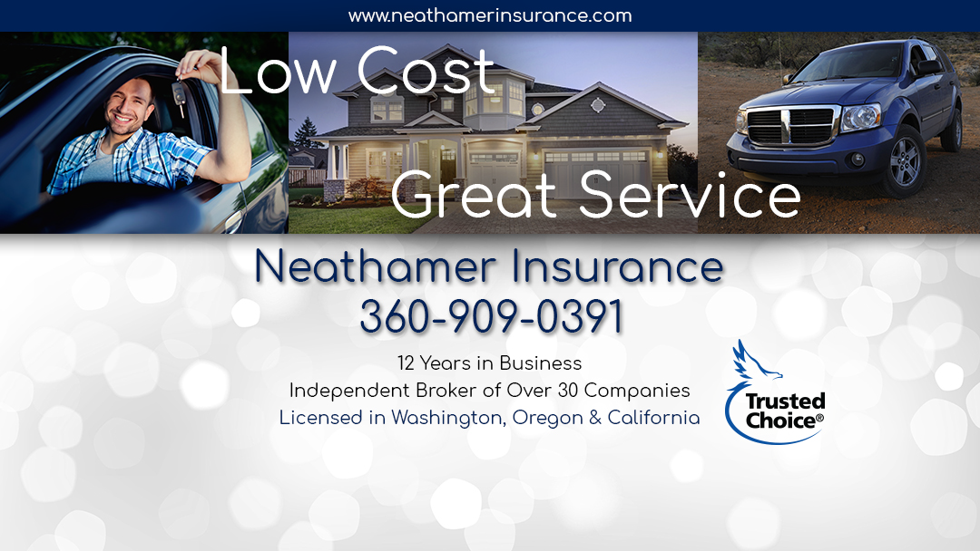 Neathamer Insurance Agency | 2604 E Evergreen Blvd, Vancouver, WA, 98661 | +1 (360) 909-0391