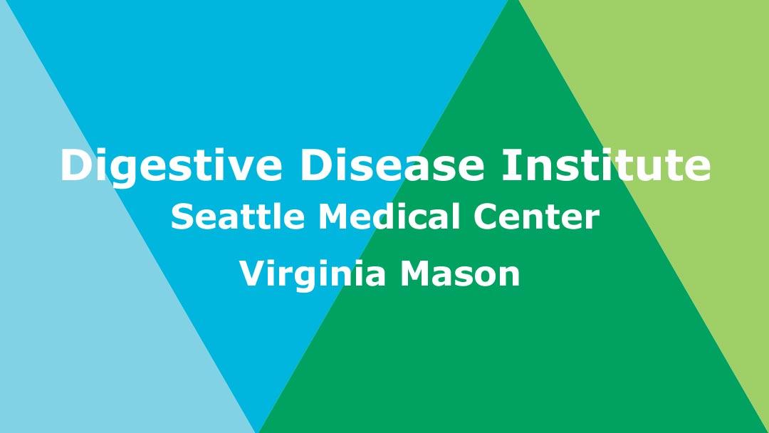 Digestive Disease Institute - Virginia Mason Seattle | 1100 9th Ave Ste G1, Seattle, WA, 98101 | +1 (206) 624-1144